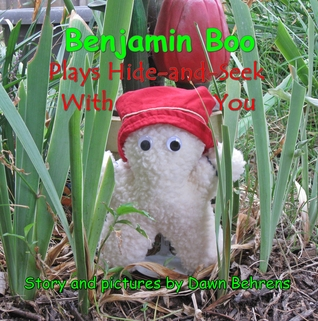 Benjamin Boo Plays Hide-and-Seek With You (Book 3)
