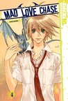 Mad Love Chase, Volume 4 by Kazusa Takashima