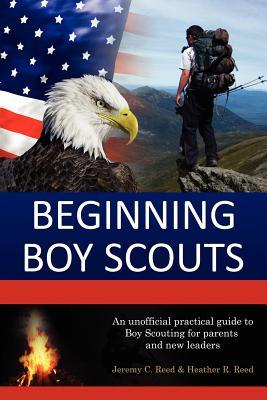 Beginning Boy Scouts by Jeremy C. Reed