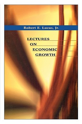 Lectures on economic growth by robert e lucas jr 5037856 fandeluxe Image collections