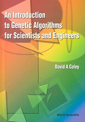 An Introduction to Genetic Algorithms for Scientists and Engineers