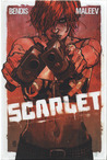 Scarlet, Book 1 by Brian Michael Bendis