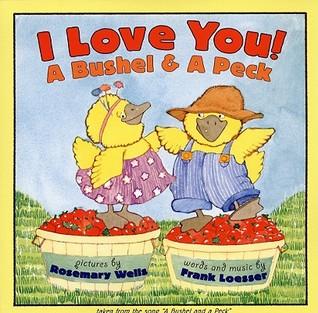 I Love You! A Bushel  A Peck by Frank Loesser