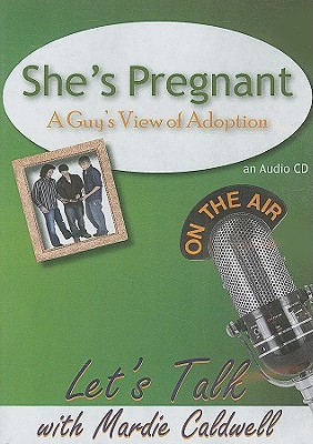 She's Pregnant: A Guy's View of Adoption