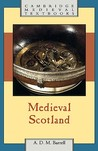 Medieval Scotland by Andrew D.M. Barrell
