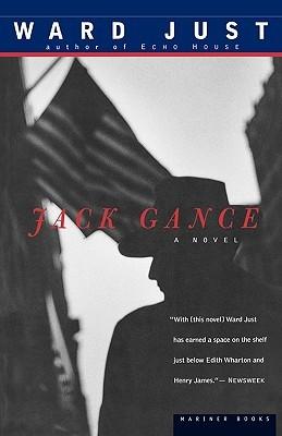 Jack Gance by Ward Just
