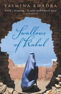 Swallows of Kabul by Yasmina Khadra