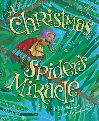 The Christmas Spiders Miracle