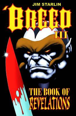 'Breed iii: the book of revelations by Jim Starlin