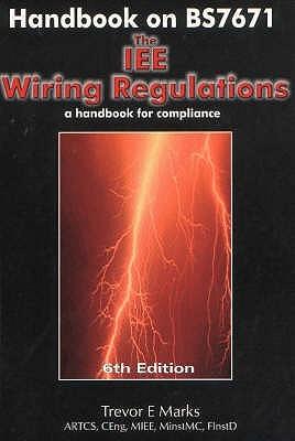 Incredible Handbook On Bs7671 The Iee Wiring Regulations A Handbook Of Wiring 101 Jonihateforg