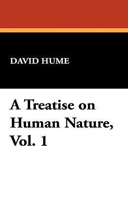 A Treatise on Human Nature, Volume 1