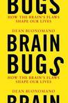 Brain Bugs: How t...