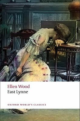 East Lynne by Ellen Price Wood
