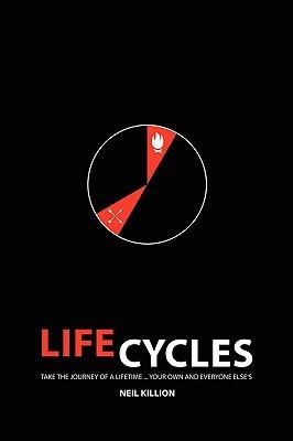 Life Cycles by Neil Killion