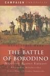 The Battle of Borodino: Napoleon Against Kutuzov
