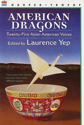American Dragons: Twenty-five Asian American Voices