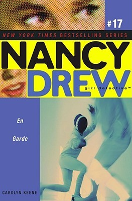 En Garde (Nancy Drew: Girl Detective, #17)