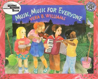 Ebook Music, Music for Everyone by Vera B. Williams DOC!