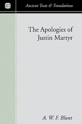 The Apologies of Justin Martyr by Justin Martyr