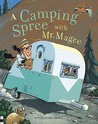 A Camping Spree with Mr. Magee by Chris Van Dusen