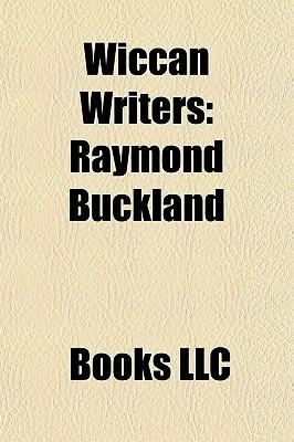 Wiccan Writers: Raymond Buckland