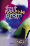 Fat Hoochie Prom Queen by Nico Medina