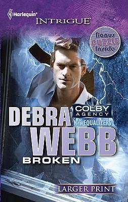 Broken by Debra Webb