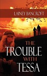 The Trouble with Tessa