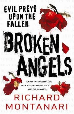 Broken Angels by Richard Montanari