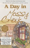A Day in Mossy Creek (Mossy Creek, #5)