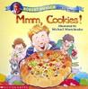 Mmmm, Cookies by Robert Munsch