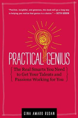Practical Genius by Gina Amaro Rudan