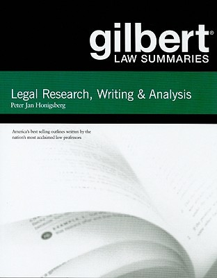 Gilbert Law Summaries: Legal Research, Writing and Analysis
