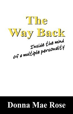 The Way Back: Inside the Mind of a Multiple Personality