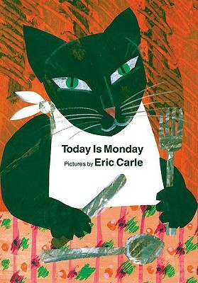 Today Is Monday board book by Eric Carle