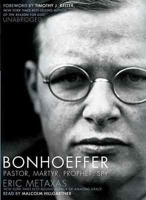 Bonhoeffer by Eric Metaxas