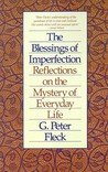 Blessings of Imperfection: Reflections on the Mystery of Everyday Life