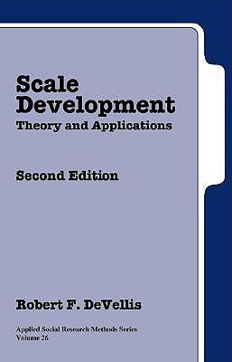 Scale Development: Theory and Applications (Applied Social Research Methods, Volume 26)
