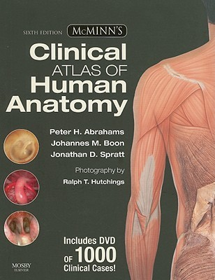 McMinn's Clinical Atlas of Human Anatomy by Peter H  Abrahams