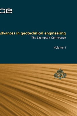 Advances in Geotechnical Engineering, Volume 1