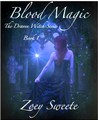 Blood Magic by Zoey Sweete