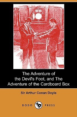The Adventure of the Devil's Foot / The Adventure of the Cardboard Box