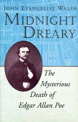 Midnight Dreary by John Evangelist Walsh