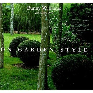 On Garden Style by Bunny Williams