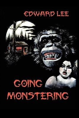 Going Monstering by Edward Lee