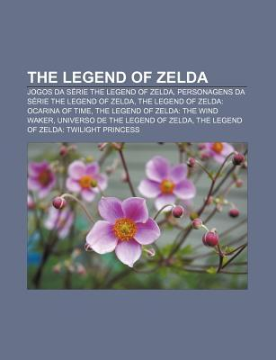 The Legend of Zelda: Jogos Da Serie the Legend of Zelda, Personagens Da Serie the Legend of Zelda, the Legend of Zelda: Ocarina of Time