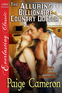 The Alluring Billionaire Country Doctor(Wives for the Western Billionaires 6)