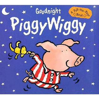 goodnight-piggywiggy-a-pull-the-page-book
