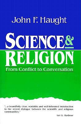 Science & Religion by John F. Haught
