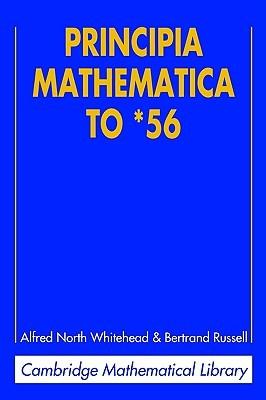 Principia Mathematica to '56 (Mathematical Library)